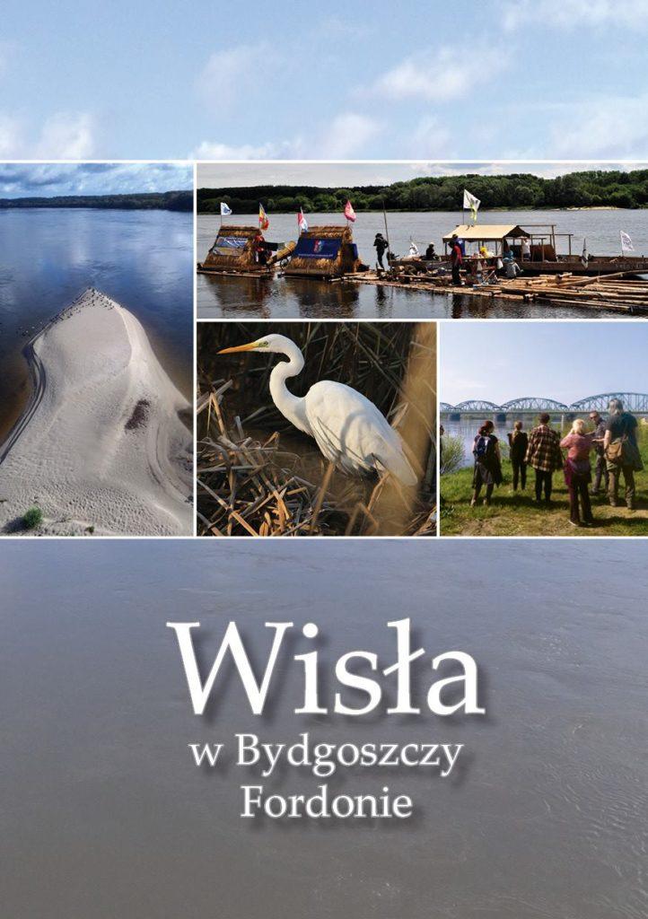 """Nowe wydawnictwo """"Wisła w Bydgoszczy Fordonie"""